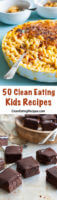 50 Clean Eating Recipes for Kids