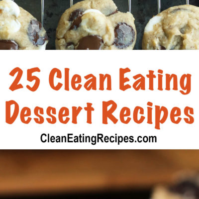 25 Clean Eating Dessert Recipes Part 2
